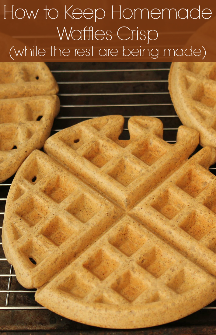 How to keep homemade waffles crisp