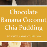 Whip up this delicious vegan & gluten free Chocolate Banana Coconut Chia Pudding in the evening and it will be ready for breakfast or snacks the next day.