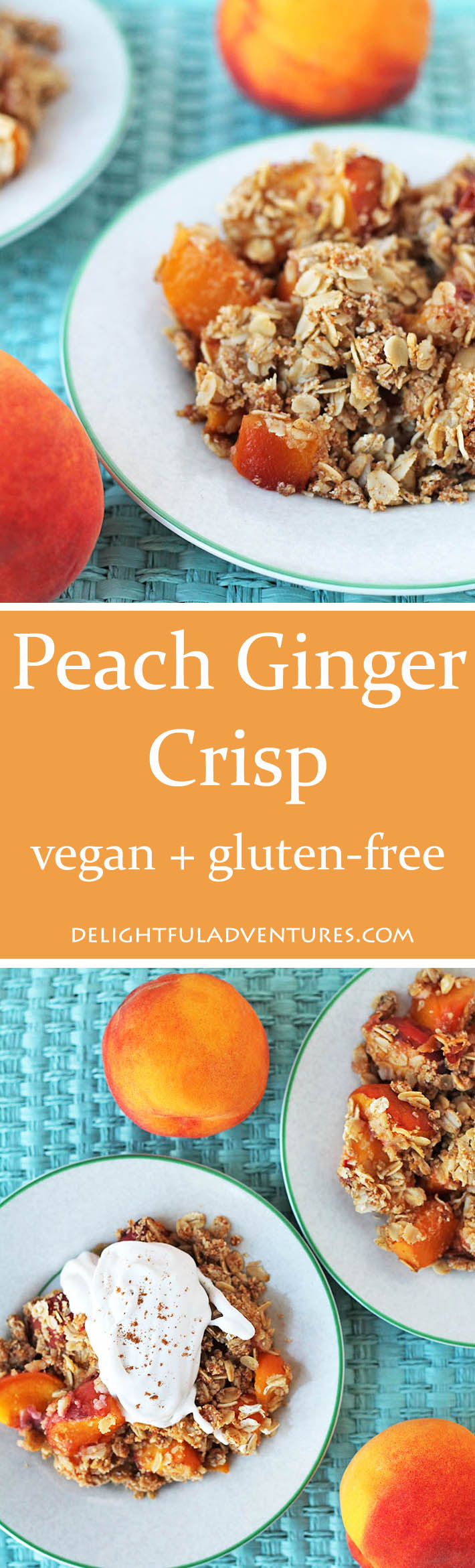 free Vegan Peach Ginger Crisp makes great use of sweet summer peaches ...