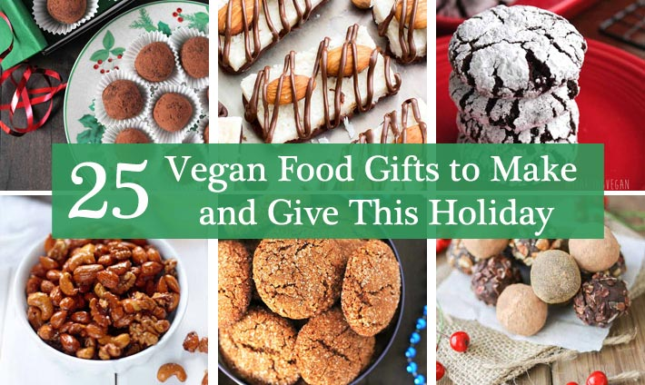 Easy Vegan Food Gifts for the Holidays