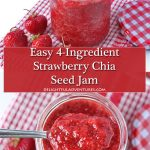 This easy strawberry chia seed refrigerator jam is the simplest jam you can make! There's no boiling involved and it only contains 4 simple ingredients.