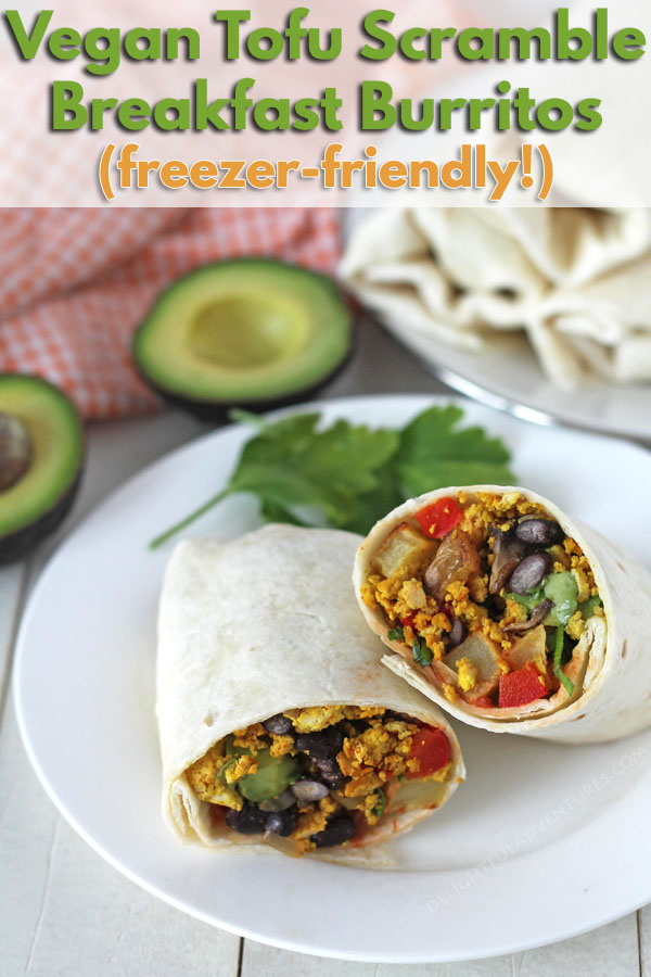 An easy recipe for vegan freezer breakfast burritos that include roasted potatoes, a delicious tofu scramble, and fresh toppings. #delightfuladventures #veganbreakfastburrito #tofuscramble #veganbreakfast #breakfastburrito #tofubreakfastburritos