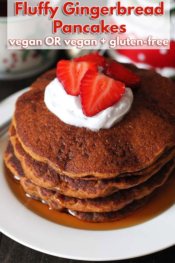 Easy Gluten Free Vegan Gingerbread Pancakes that are perfectly spiced and make a festive addition to your holiday table (they're also great to enjoy year-round!) #veganglutenfree glutenfreevegan #glutenfreepancakes #veganpancakes #veganbreakfast #gingerbreadpancakes #vegangingerbread
