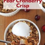 Sweet pears and tart cranberries combine to make this warm and flavorful pear cranberry crisp. It's a delicious & comforting fall dessert you'll love.