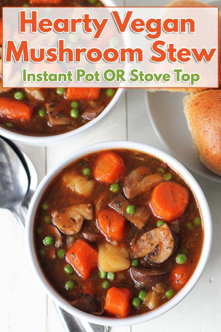 A quick and easy vegan mushroom stew that's hearty and of course, delicious! This vegan stew will become a new favourite family meal and it can be made in your Instant Pot or on the stove top! #delightfuladventures #mushroomstew #veganstew #veganinstantpot #instantpot #pressurecooker