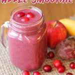 Tart cranberries mixed with a sweet banana and apple make this Cranberry Apple Smoothie a delicious way to get a good serving of fruits and veggies!