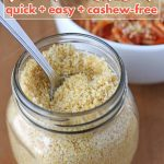 5 minutes and 5 simple ingredients is all it takes to make this easy cashew-free vegan Parmesan. It's the perfect cheesy vegan sprinkle for everything!