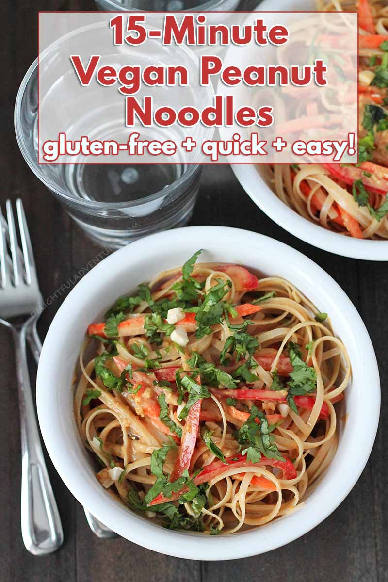 Packed with flavor, these vegan peanut noodles come together in just 15-minutes! This recipe is the ideal, quick and easy vegan dinner for busy weeknights. #vegan #veganglutenfree #glutenfreevegan #peanutnoodles #veganpeanutnoodles