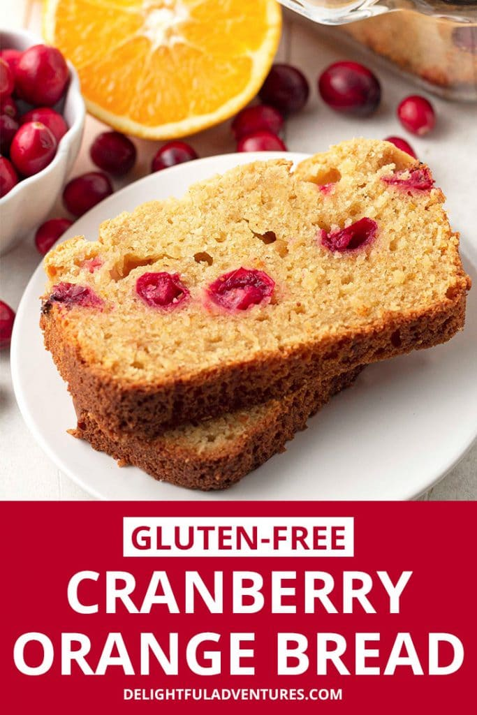 Pinterest pin showing vegan cranberry orange bread, this image is to be used to pin this recipe to Pinterest.