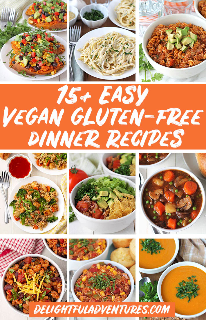Pinterest collage of images of vegan gluten-free dinner recipes for pinning on Pinterest.