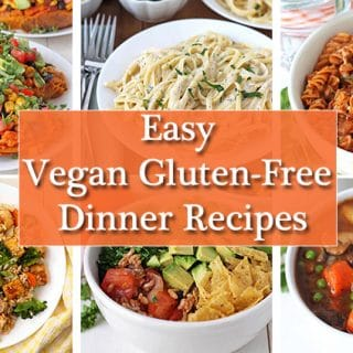 A collage of six images showing recipes for vegan gluten free dinner recipes.