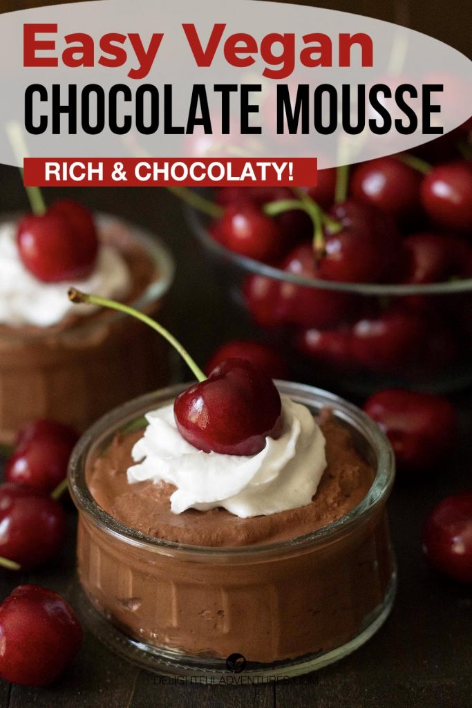 Pinterest pin showing vegan chocolate mousse in a small glass bowl, this image is to be used to pin this recipe to Pinterest.