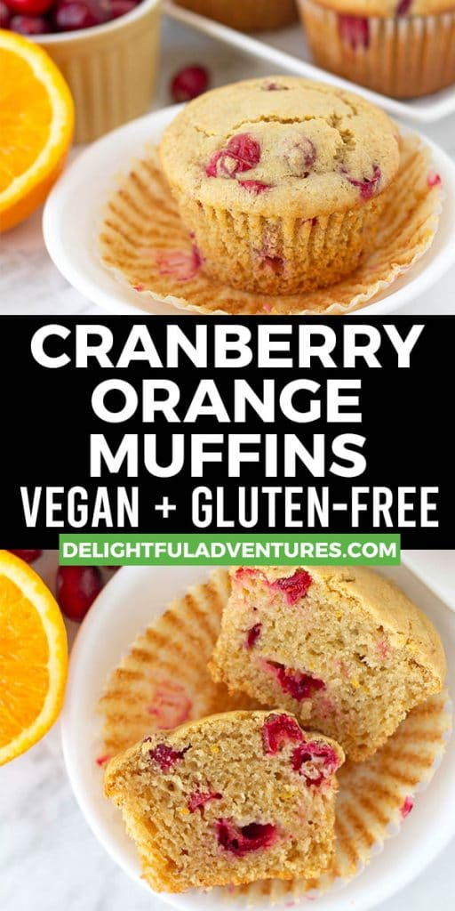 Pinterest pin showing two images of gluten-free orange cranberry muffins, this image is to be used to pin this recipe to Pinterest.