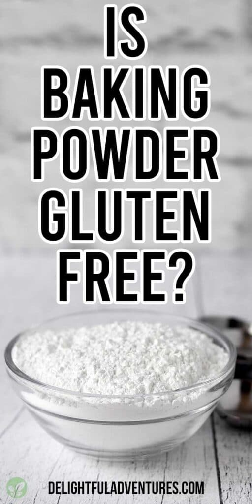 Pinterest pin showing an image of a glass bowl of baking powder and a text overlay, this image is to be used to pin this recipe to Pinterest.