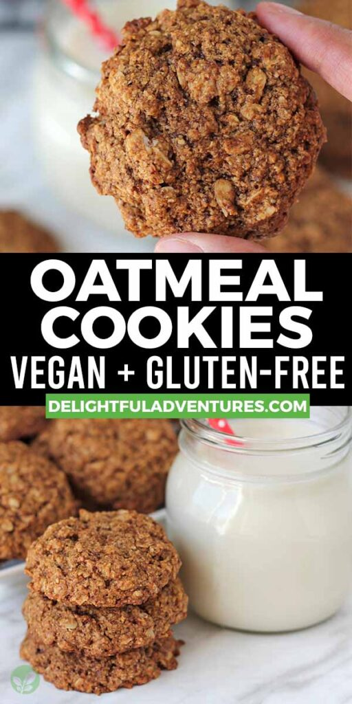 Pinterest pin showing two images of vegan gluten-free oatmeal cookies, this image is to be used to pin this recipe to Pinterest.