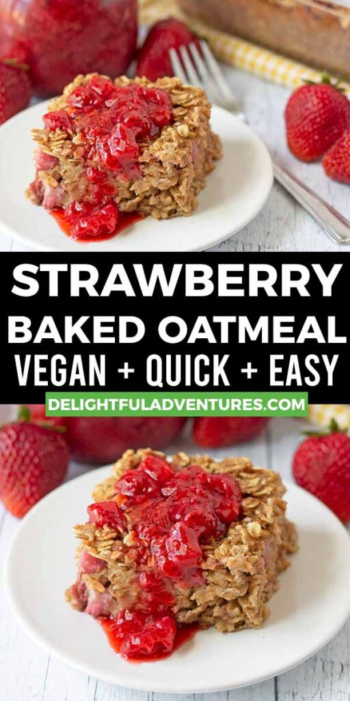Pinterest pin showing two images of strawberry baked oatmeal, this image is to be used to pin this recipe to Pinterest.