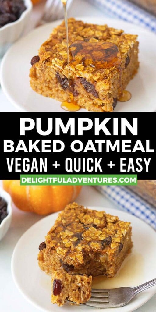 Pinterest pin showing two images of pumpkin baked oatmeal, this image is to be used to pin this recipe to Pinterest.